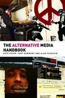 The Alternative Media Handbook