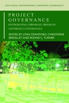 Project Governance: Integrating Corporate, Program and Project Governance