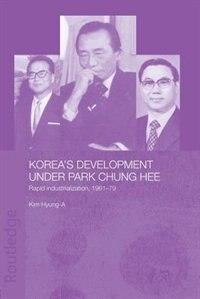 Korea's Development Under Park Chung Hee