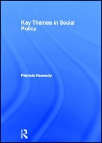 Book Key Themes In Social Policy by Patricia Kennedy