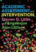 Academic Assessment And Intervention by Steven Little