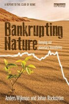 Bankrupting Nature: Denying Our Planetary Boundaries