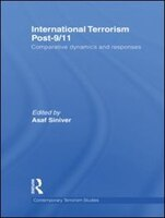 International Terrorism Post-9/11: Comparative Dynamics and Responses