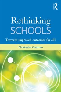 Rethinking Schools: Improved educational outcomes for all?