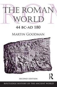 The Roman World 44 Bc¿ad 180