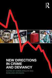 New Directions In Crime And Deviancy de Simon Winlow