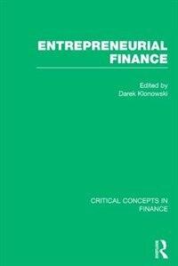 Entrepreneurial Finance: Entrepreneurial Finance, 4-vol. Set