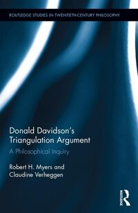 Donald Davidson¿s Triangulation Argument: A Philosophical Inquiry