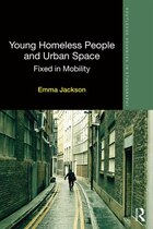 Young Homeless People And Urban Space: Fixed In Mobility