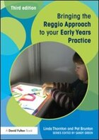 Bringing The Reggio Approach To Your Early Years Practice