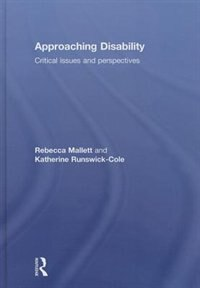 Book Approaching Disability: Critical Issues And Perspectives by Rebecca Mallett