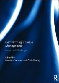 Book Demystifying Chinese Management: Issues And Challenges by Malcolm Warner