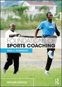 Foundations Of Sports Coaching: Second Edition