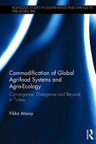 Supermarkets And Global Agrifood Systems: Shifting Relations Of Food Provisioning In Turkey