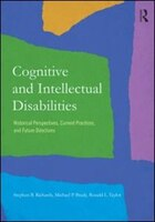 Cognitive And Intellectual Disabilities: Historical Perspectives, Current Practices, And Future…