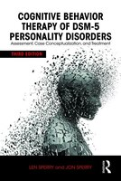 Cognitive Behavior Therapy Of Dsm-5 Personality Disorders: Assessment, Case Conceptualization, And…