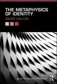 The Metaphysics Of Identity