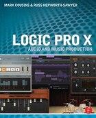 Logic Pro X: Audio And Music Production