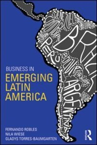Book Business In Emerging Latin America by Fernando Robles