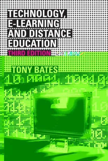 technology e learning and distance education bates a w tony