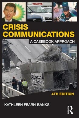 Book Crisis Communications: A Casebook Approach by Kathleen Fearn-banks