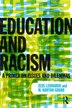 Education And Racism: A Primer On Issues And Dilemmas by Zeus Leonardo