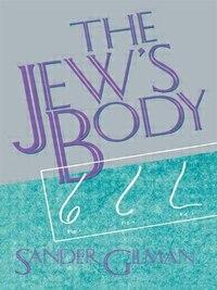 The Jew's Body