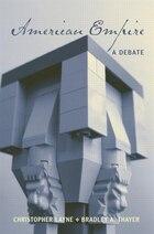American Empire: A Debate