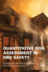 Quantitative Risk Assessment in Fire Safety