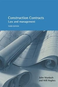 Book Construction Contracts: Law and Management by John Murdoch