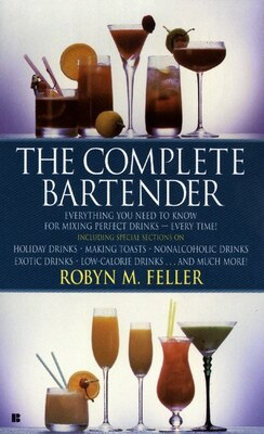 Book The Complete Bartender by Robyn M. Feller