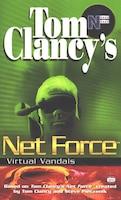 Tom Clancy's Net Force: Virtual Vandals: Net Force 01