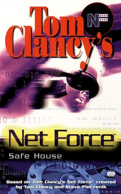 Book Safe House: Net Force 10 by Tom Clancy