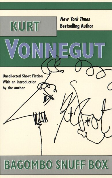 Bagombo Snuff Box: Uncollected Short Fiction by Kurt Vonnegut