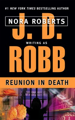 Book Reunion In Death by J. D. Robb