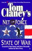 Tom Clancy's Net Force: State Of War: Net Force 07