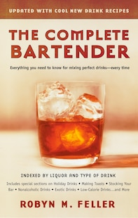 The Complete Bartender (Updated)