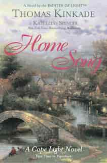Home Song: A Cape Light Novel by Thomas Kinkade