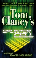 Book Tom Clancy's Splinter Cell by David Michaels