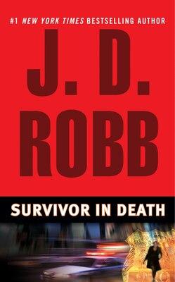Book Survivor In Death by J. D. Robb