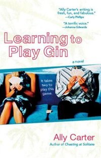 Book Learning To Play Gin by Ally Carter