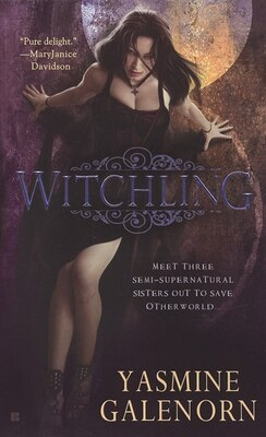 Book Witchling: An Otherworld Novel by Yasmine Galenorn