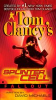 Book Tom Clancy's Splinter Cell: Fallout by David Michaels