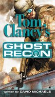 Book Tom Clancy's Ghost Recon by David Michaels