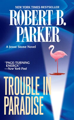 Book Trouble In Paradise by Robert B. Parker