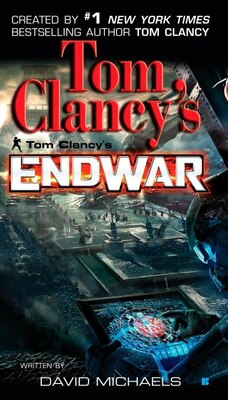 Book Tom Clancy's Endwar by David Michaels
