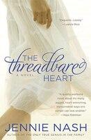 The Threadbare Heart