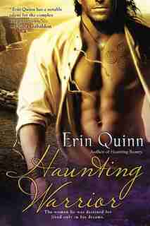 Haunting Warrior by Erin Quinn