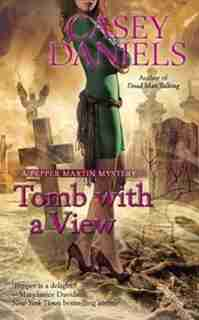 Tomb With A View by Casey Daniels