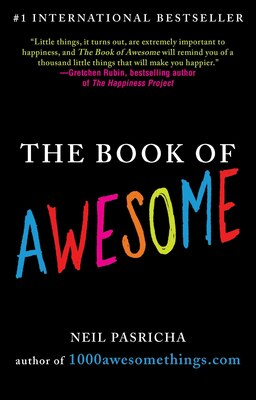 Book The Book Of Awesome by Neil Pasricha
